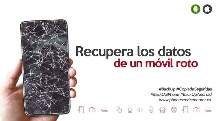 recupera-datos-de-un-movil-roto-android-iphone