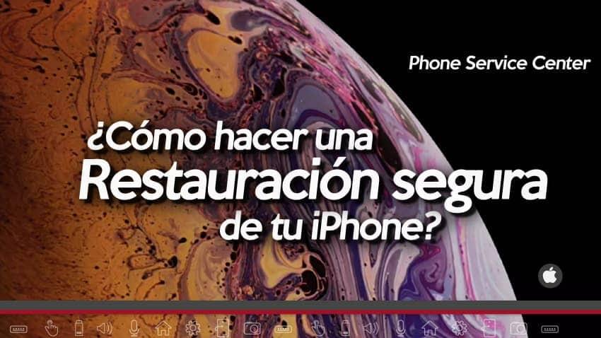 Restauración segura iPhone