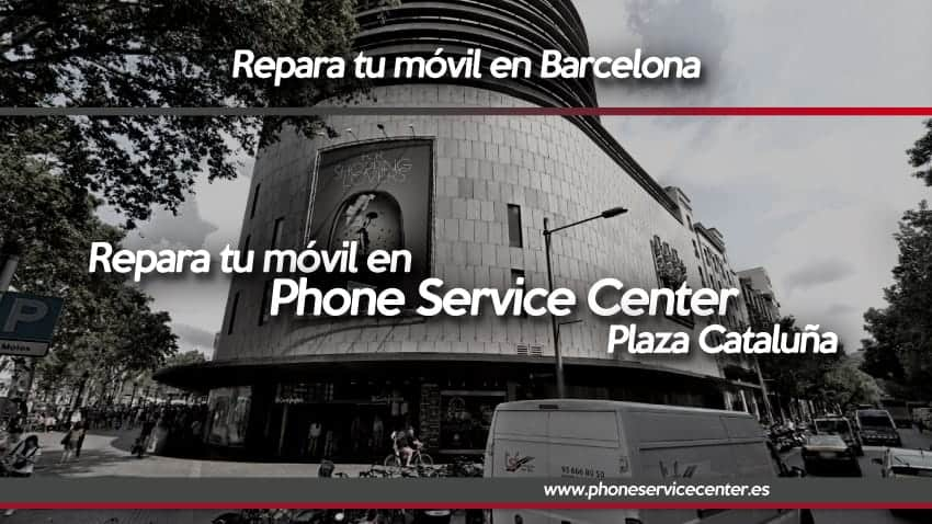 repara-tu-movil-en-phone-service-center-plaza-cataluña-barcelona-phone-service-center-servicio-tecnico