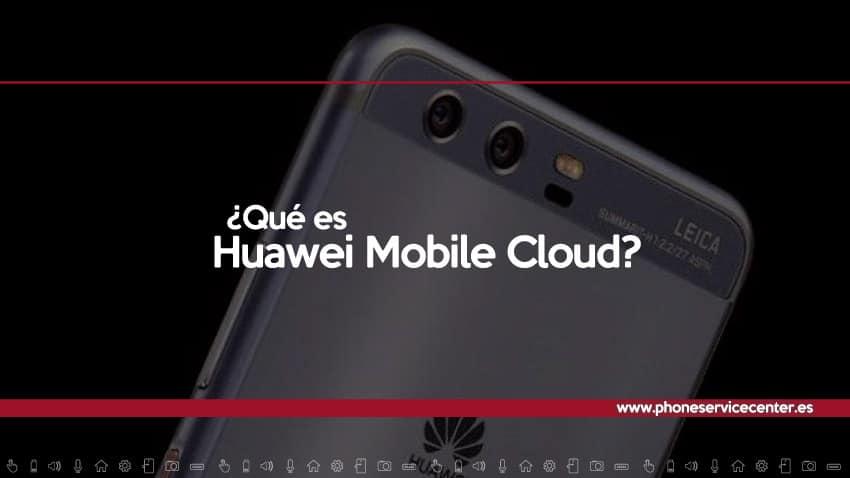 que es Huawei Mobile Cloud