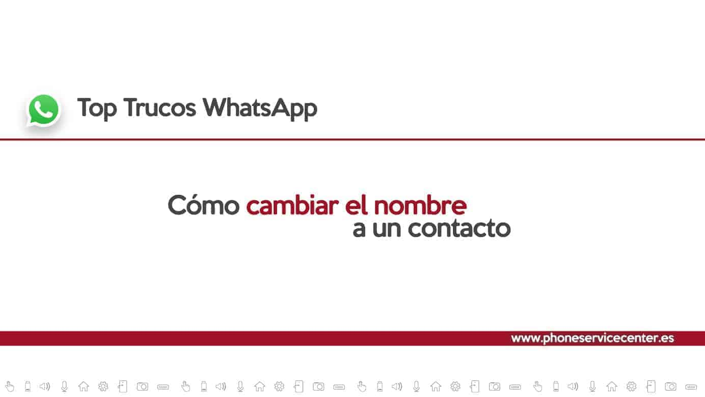 cambiar nombre contacto WhatsApp