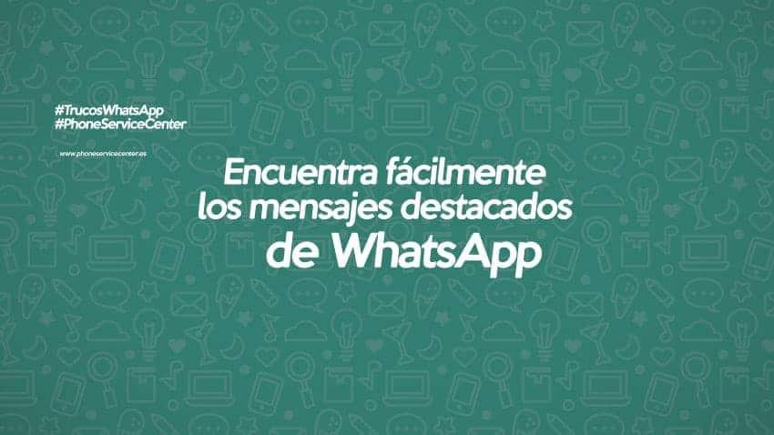 Mensajes destacados de WhatsApp