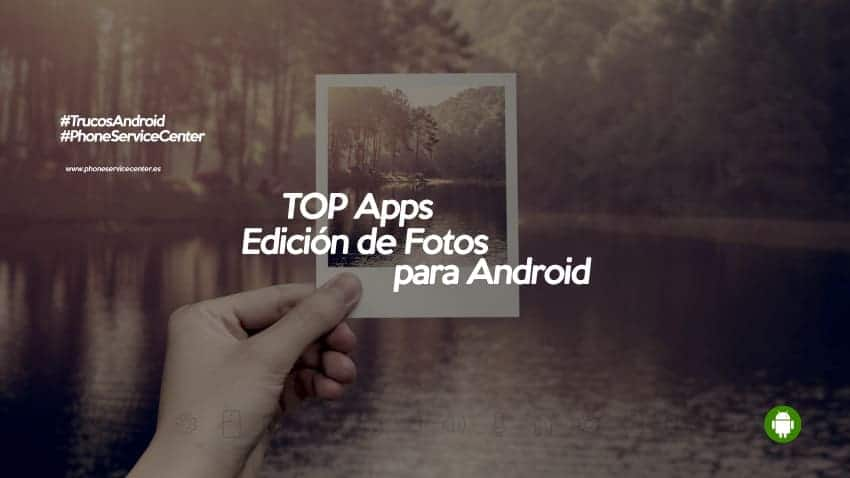 Editores de foto Android