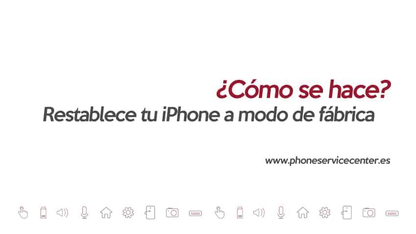 Como-restablecer-un-iPhone-a-modo-de-fabrica