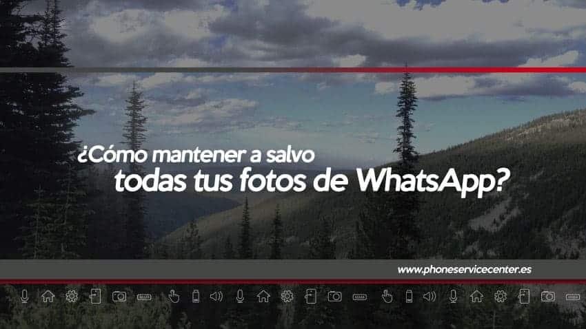 Cómo guardar todas las fotos de WhatsApp