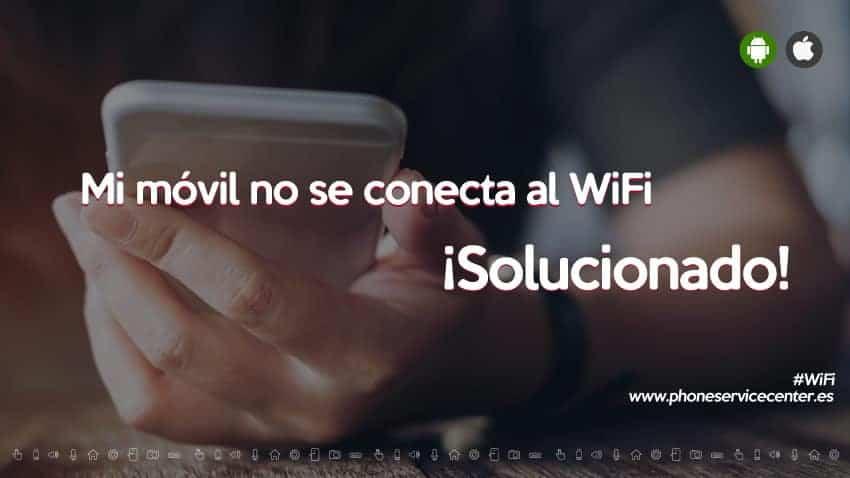 mi-movil-no-se-conecta-al-wifi