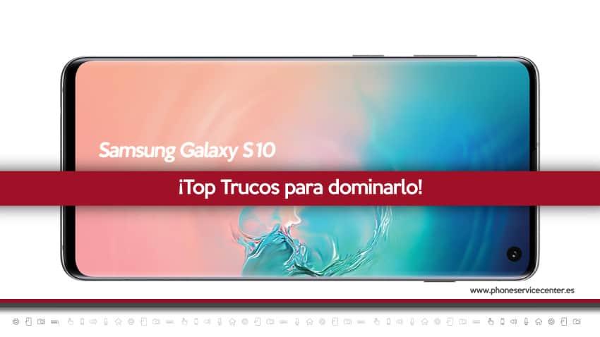 top-trucos-samsung-galaxy-s10
