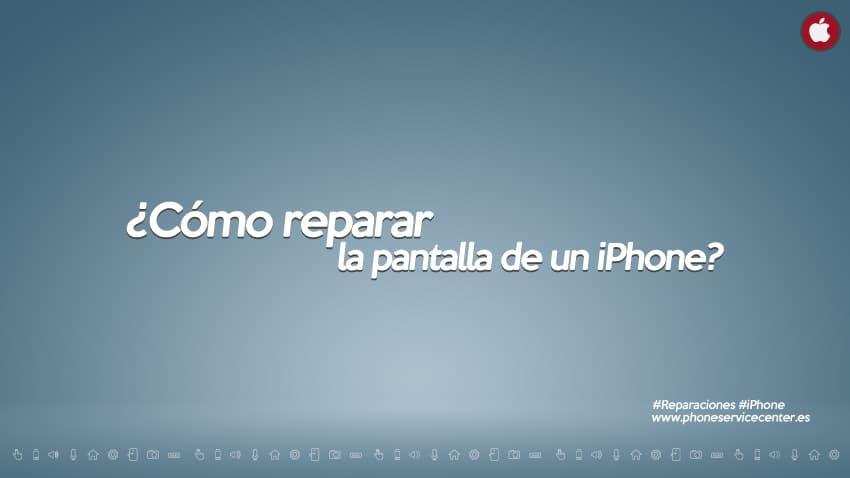 como-reparar-la-pantalla-de-un-iphone