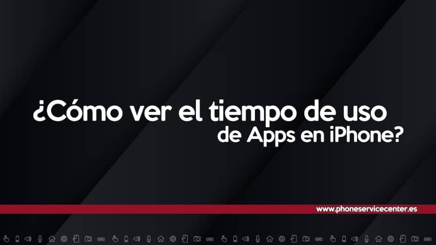como-ver-tiempos-de-uso-apps-iphone
