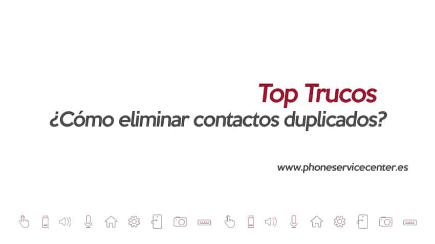 como-eliminar-contactos-duplicados-de-tu-movil