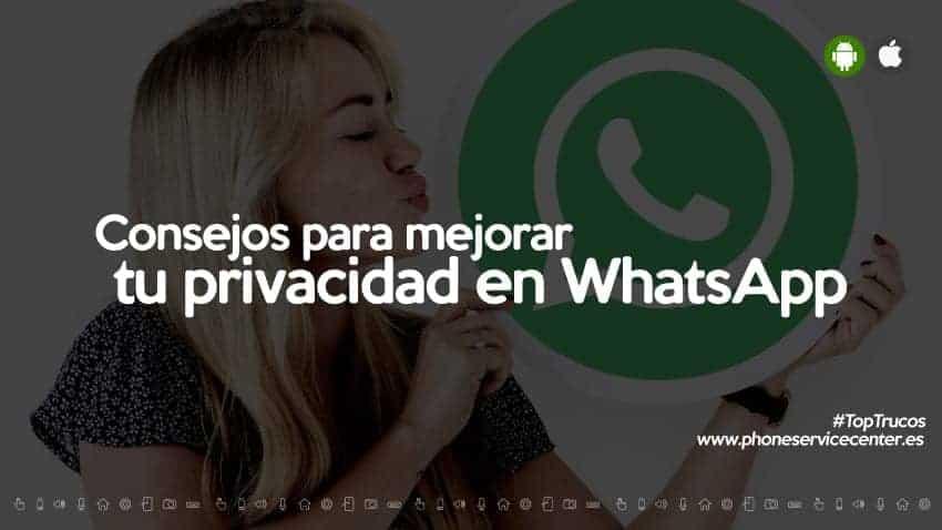 consejos-para-mejorar-tu-privacidad-en-whatsapp