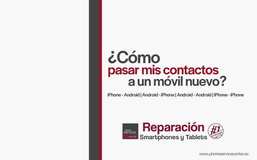movil-nuevo-como-pasar-contactos-Android-iPhone