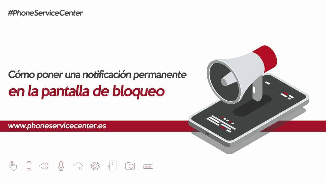 notificacion-permanente-pantalla-bloqueo