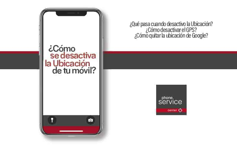 desactivar- la localización en el móvil