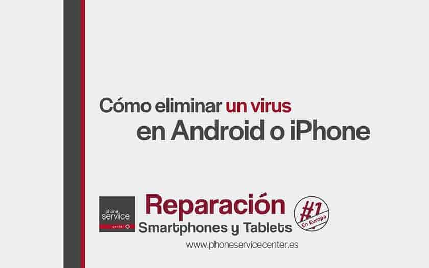 eliminar-un-virus-de-un-movil
