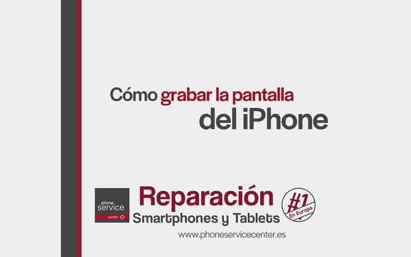 grabar-la-pantalla-del-iPhone