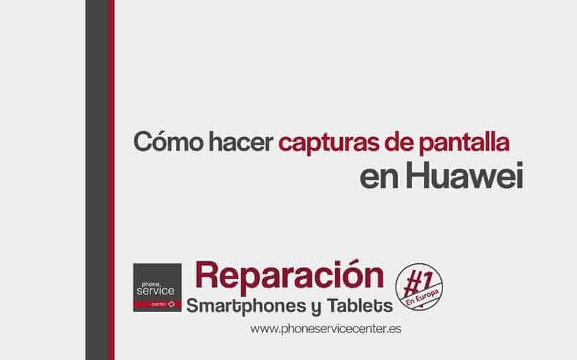 hacer-capturas-de-pantalla-en-Huawei