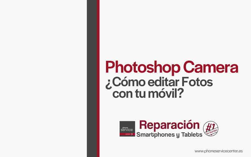 photoshop-camera-como-editar-fotos-app-adobe-movil