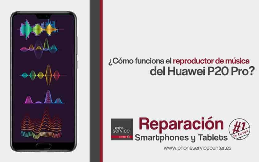 reproductor-de-musica-del-Huawei-P20-Pro