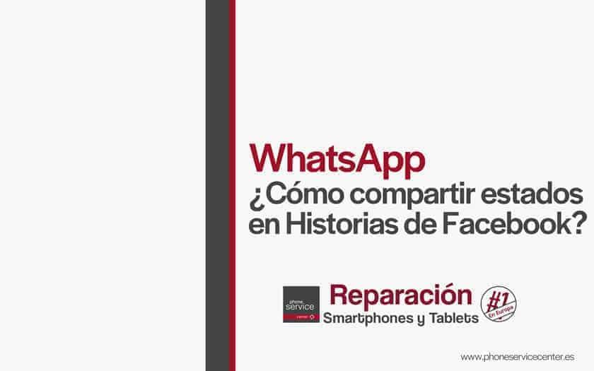 whatsapp-como-compartir-estados-en-historias-de-facebook
