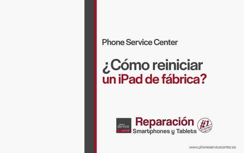 como-reiniciar-un-iPad-de-fabrica