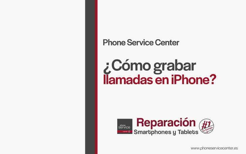 como-grabar-llamadas-en-iPhone