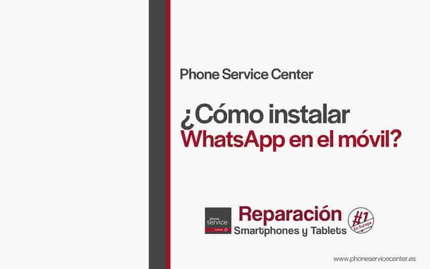 como-instalar-WhatsApp-en-el-movil
