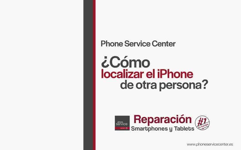 como-localizar-el-iphone-otra-persona