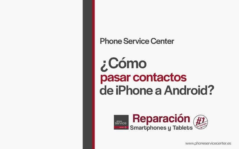 como-pasar-contactos-de-iPhone-a-Android