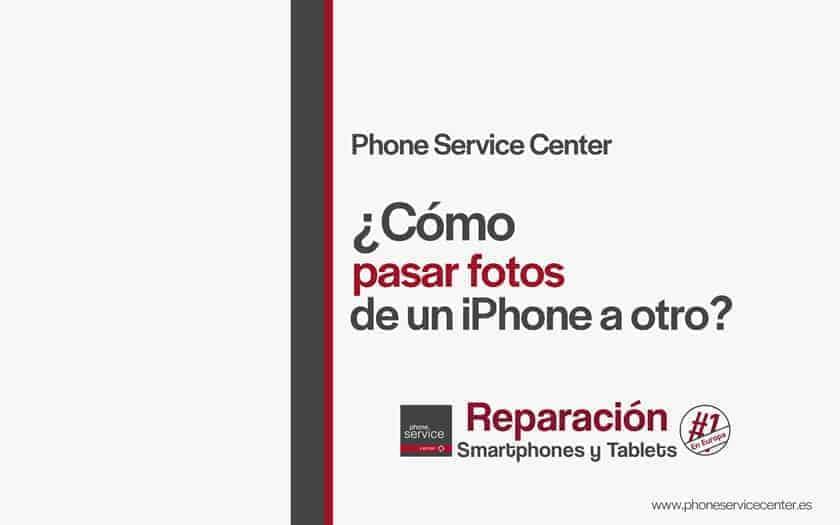 como-pasar-fotos-de-un-iPhone-a-otro