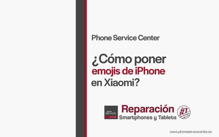 poner-emojis-de-iPhone-en-Xiaomi