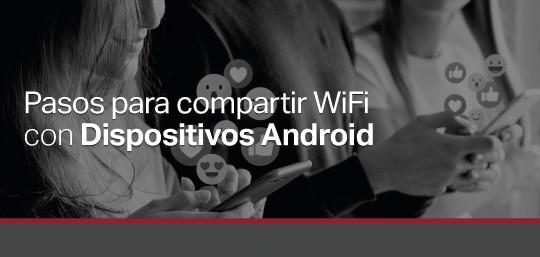 pasos-para-compartir-wifi-con-android