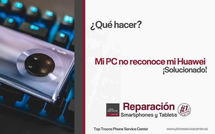 PC-no-reconoce-mi-Huawei