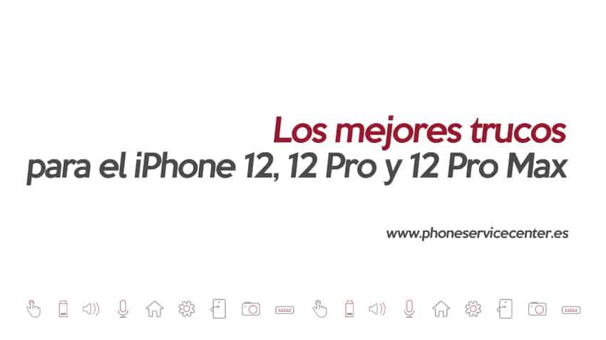 los-mejores-trucos-Los-mejores-trucos-para-el-iPhone-12,-12-Pro-y-12-Pro-Maxlos-mejores-trucos-Los-mejores-trucos-para-el-iPhone-12,-12-Pro-y-12-Pro-Max